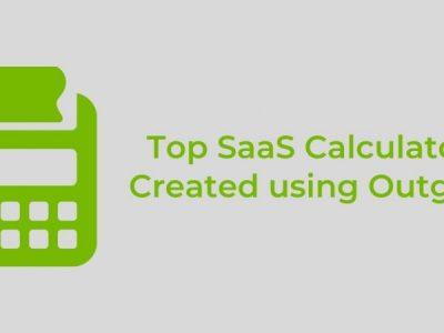 Top SaaS Calculators Created using Outgrow