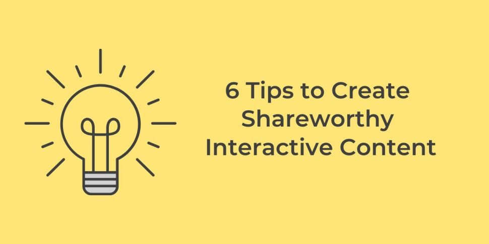 shareworthy interactive content