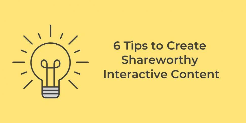 shareworthy interactive content