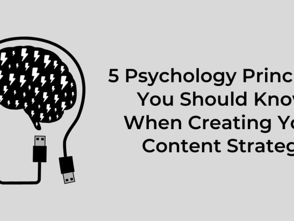Content marketing psychology principles
