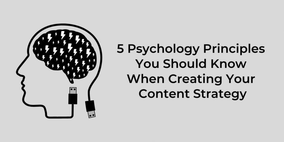Content marketing psychology principles
