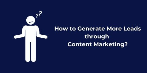How to Generate More Leads through Content Marketing