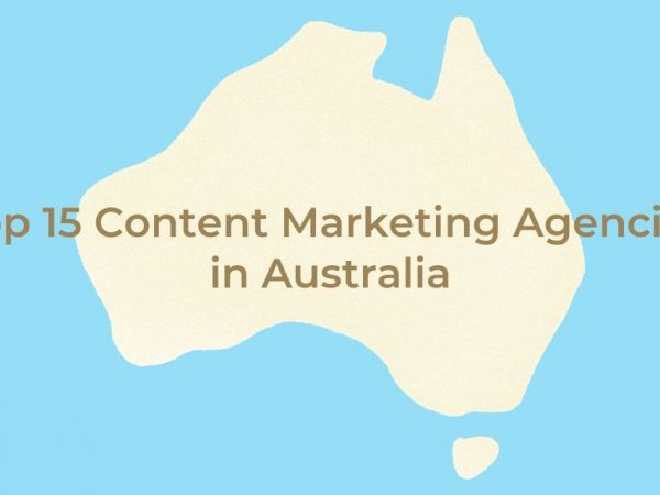 Top 15 Content Marketing Agencies in Australia