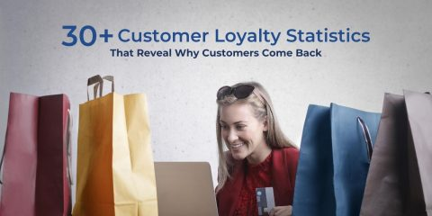 30+ Customer Loyalty Statistics That Reveal Why Customers Come Back