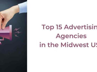 Top 15 Advertising Agencies in the Midwest USA