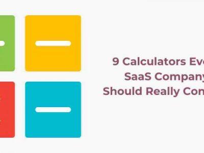 9 Calculators Every SaaS Company Need – No Code SaaS Calculators