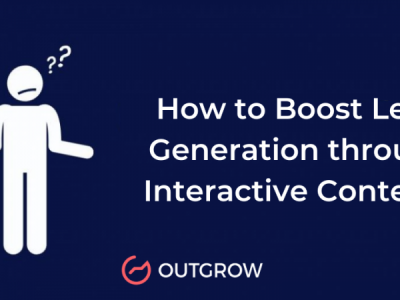 How to Boost Lead Generation Through Interactive Content?