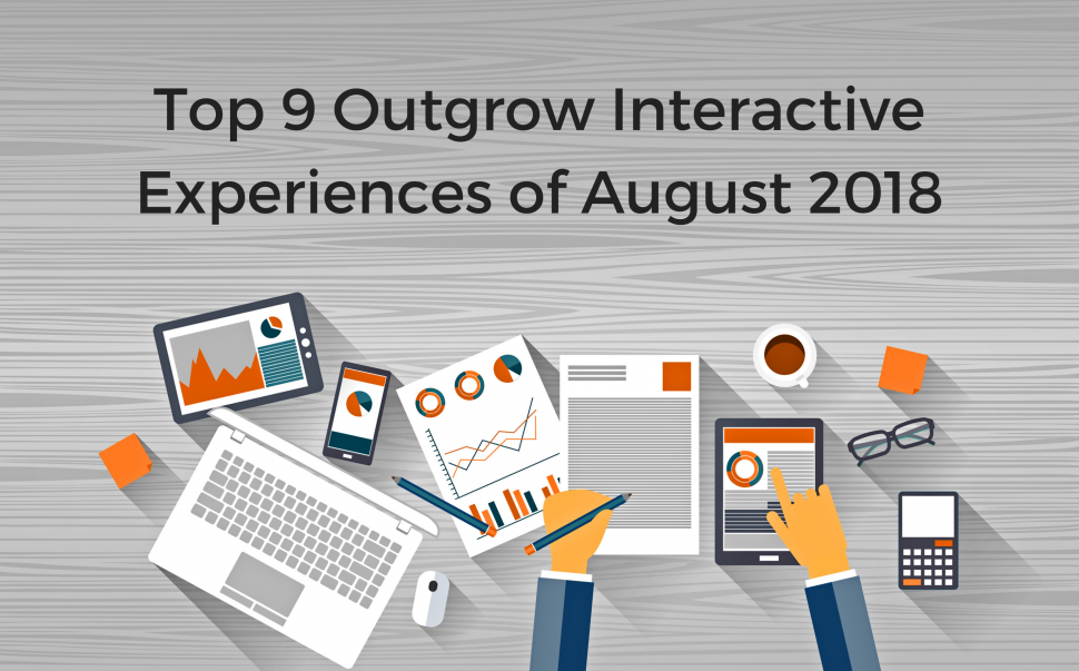 Top 9 Outgrow Interactive Experiences of August 2018