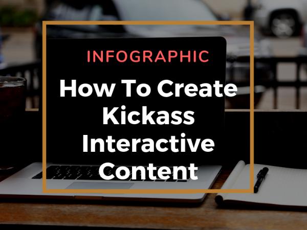 Infographic Kickass interactive content
