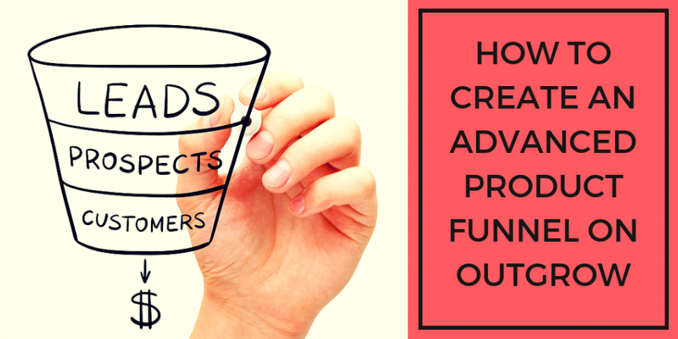 advanced product funnel