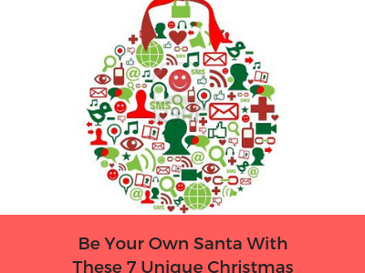 [Guest Post] Be Your Own Santa With These 7 Unique Christmas Marketing Ideas