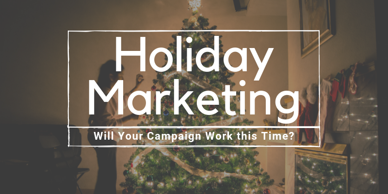 holiday marketing campaign