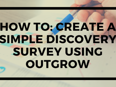 How to Create a Simple Discovery Survey Using Outgrow