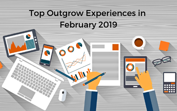 Top 9 Outgrow Experiences in January 2019