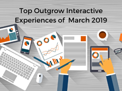 Top Interactive Experiences Of March 2019