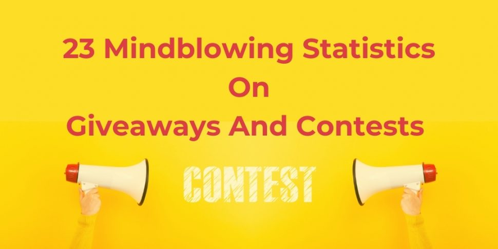 statistics on giveaways and contests