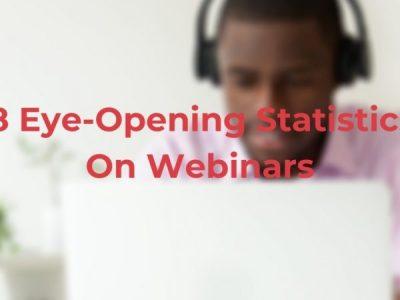 18 Eye-Opening Statistics On Webinars: 2021