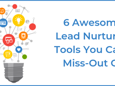8 Awesome Lead Nurturing Tools You Can't Miss-Out On (+Bonus Tools)