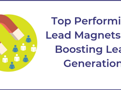 Top Performing Lead Magnets For Boosting Lead Generation