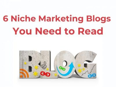 6 Niche Marketing Blogs You Need to Read This Year