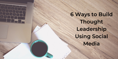 Ways to Build Thought Leadership Using Social Media