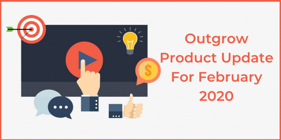 Outgrow-Product-Update-For-February-2020