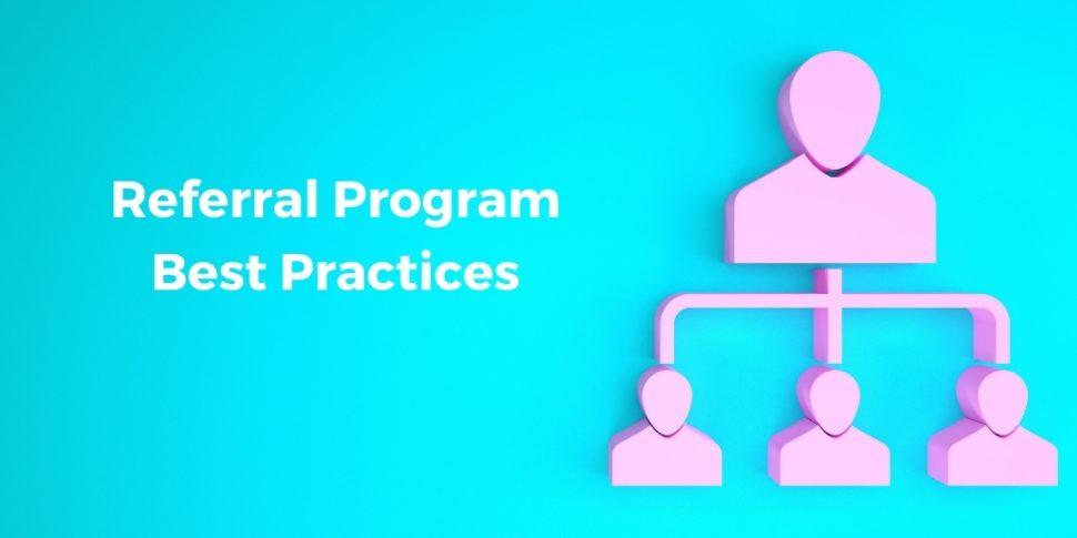 referral program best practices
