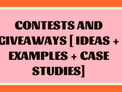 Contests and Giveaways [Ideas + Examples + Case Studies]