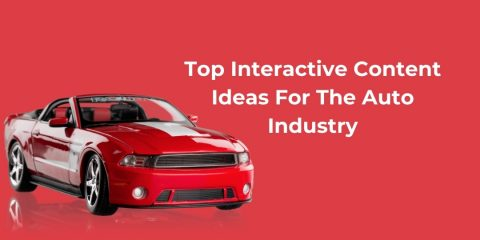 Top Interactive Content Ideas For The Auto Industry