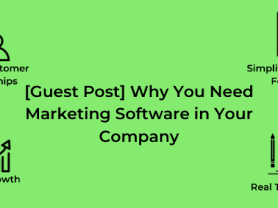 Why You Need Marketing Software in Your Company