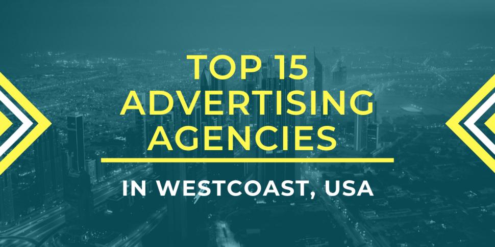 advertising agencies in Westcoast, USA