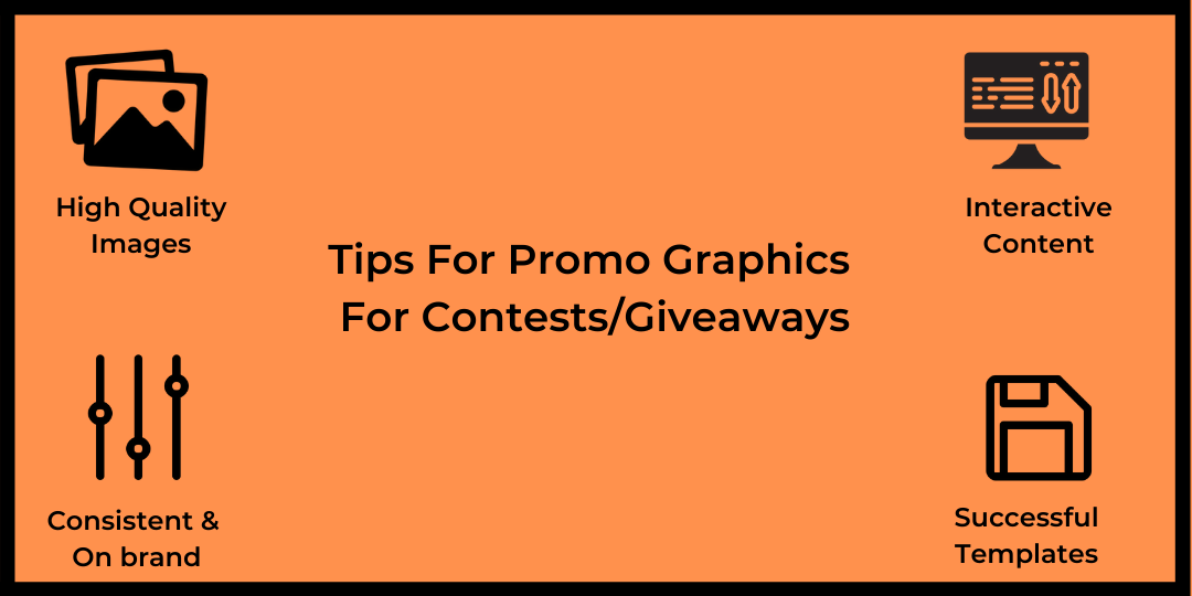 Tips ForPromo Graphics For Contests/Giveaways