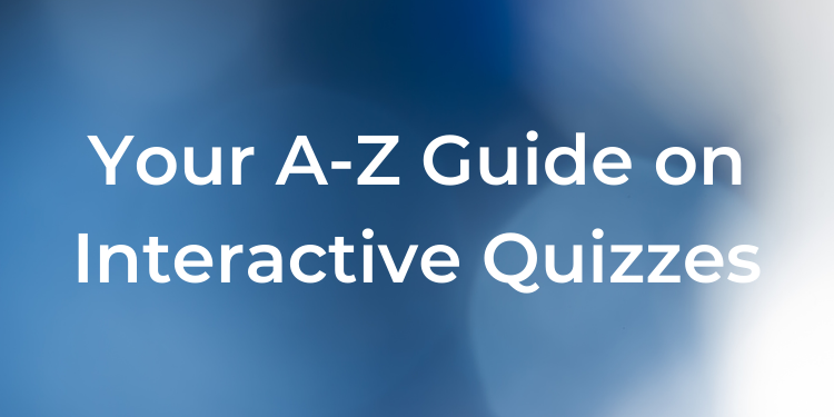 How to Make an Interactive Quiz