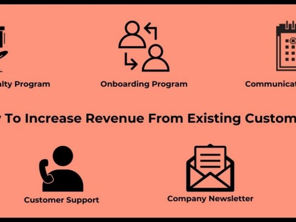 5 Ways to Increase Revenue from Existing Customers