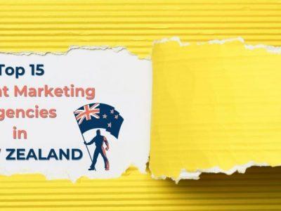 Top 15 Content Marketing Agencies in New Zealand