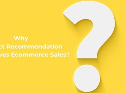 Why Product Recommendation Quiz Drives Ecommerce Sales in 2021?