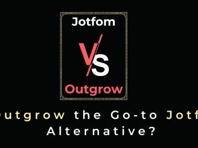 Jotform vs Outgrow: Is Outgrow the Go-to Jotform Alternative?