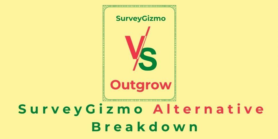 SurveyGizmo Alternative