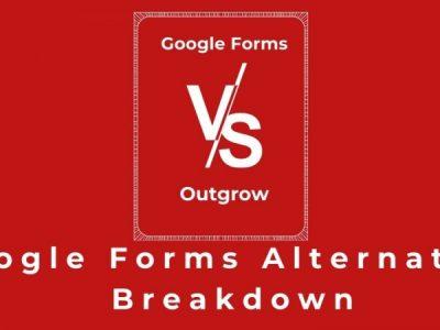 Google Forms vs SoGoSurvey vs Outgrow: A detailed review of Google Forms alternative