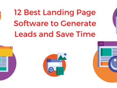 12 Best Landing Page Software to Generate Leads and Save Time