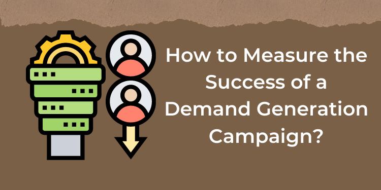 Demand Generation Campaign