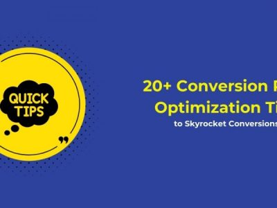 20+ Conversion Rate Optimization Tips to Skyrocket Conversions