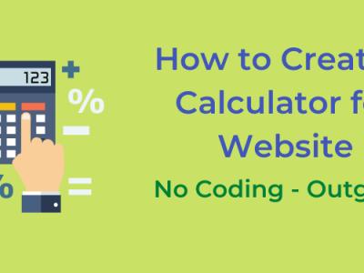 How to Create a Calculator for Website | No Coding – Outgrow