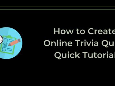 How to Create Online Trivia Quiz – Quick Tutorial