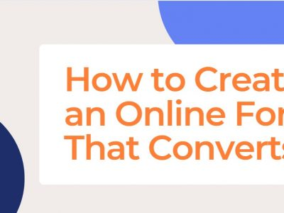 How to Create an Online Form That Converts!