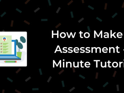How to Make an Assessment Online – 5 Mins Tutorial