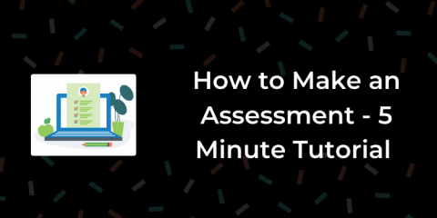 how to make an assessment