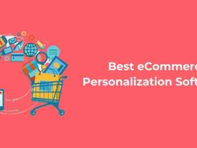 4 Best eCommerce Personalization Software [+Free Templates]
