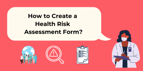 How to Create a Health Risk Assessment Form?