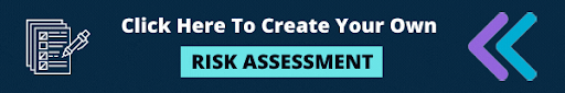 Click to create your own Risk Assessment